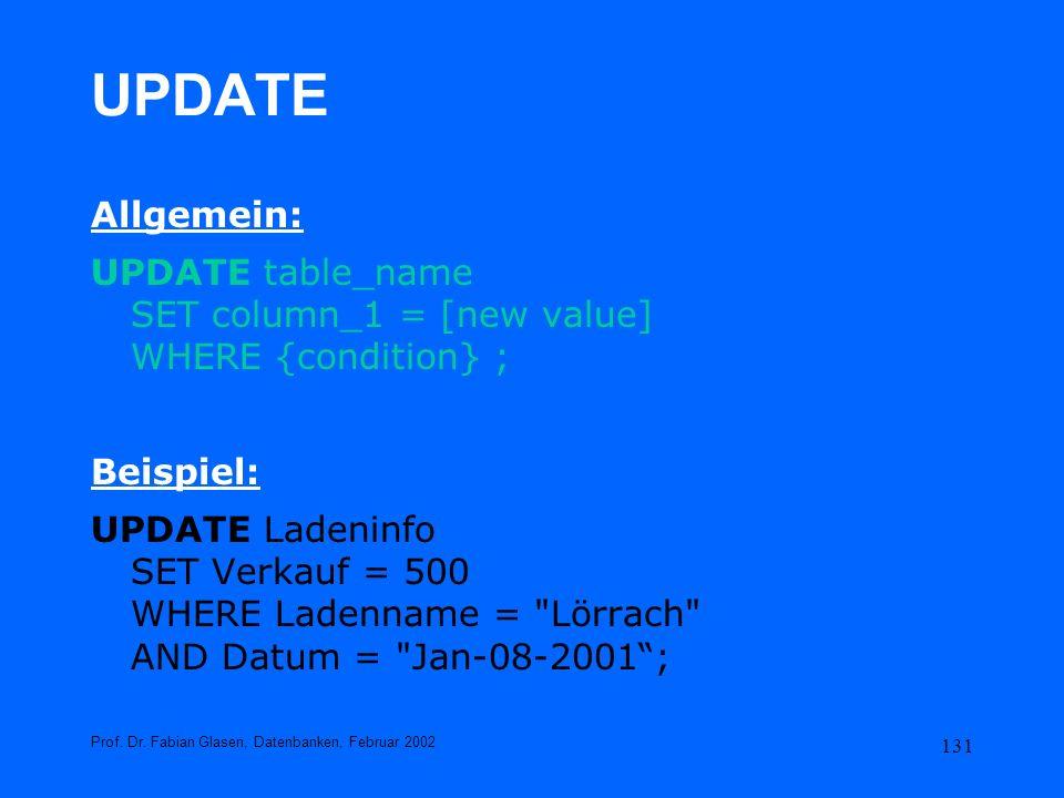 UPDATEAllgemein: UPDATE table_name SET column_1 = [new value] WHERE {condition} ; Beispiel: